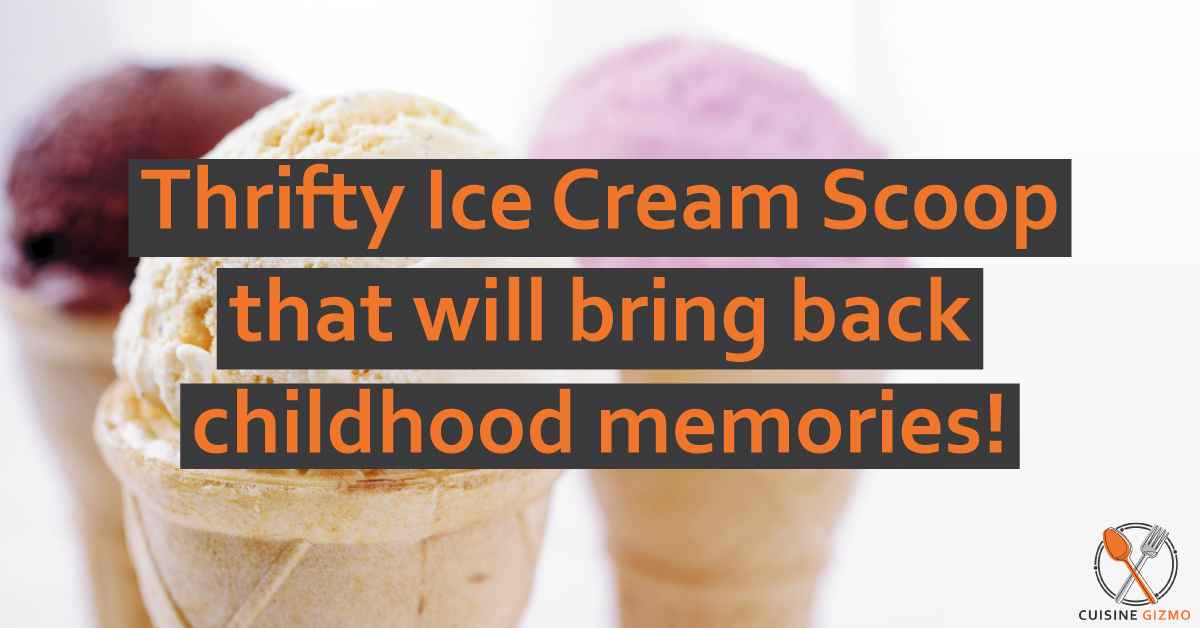 Thrifty Ice Cream Scoop that will bring back childhood memories!