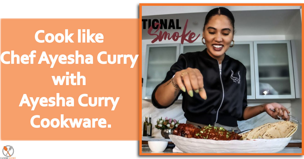 Cook like Chef Ayesha Curry with Ayesha Curry Cookware