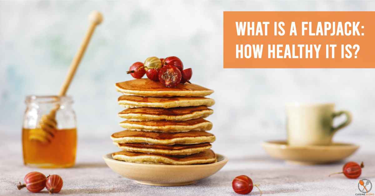 What is a Flapjack: How Healthy it is?